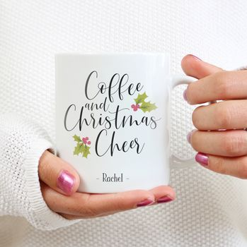 Personalised 'Coffee And Christmas Cheer' Mug