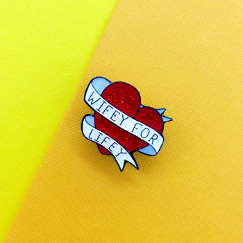30mm Wifey For Lifey Enamel Pin