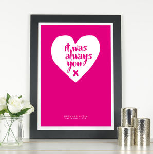 'It Was Always You' Personalised Print
