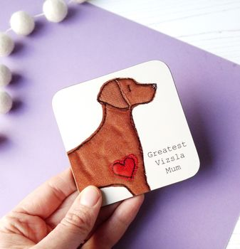 Hungarian Vizsla - Dog Drinks Coaster - Mothers Day Gift - Pet mum gifts - Gifts For Pet Mums under £10