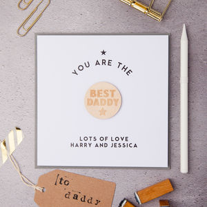 Personalised Best Daddy Badge Card
