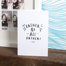 'Father Of All Father's' Greeting Card