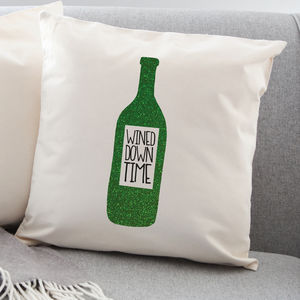 Wined Down Time Glitter Cushion