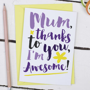 I'm Awesome, Funny Mother's Day Card - cards sent direct