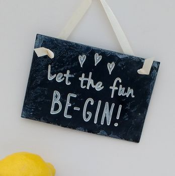 Colour Engraved Slate Fun Be Gin Sign