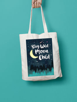 Stay Wild Moon Child Tote Bag