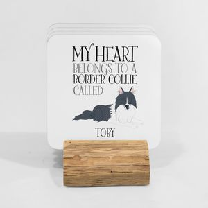 My Heart Belongs To A Border Collie Coaster