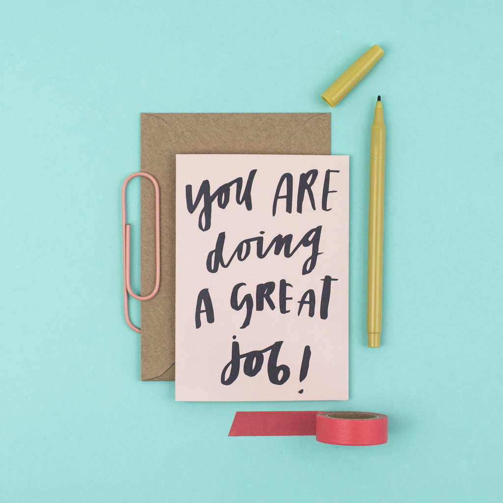 'You Are Doing A Great Job' Card