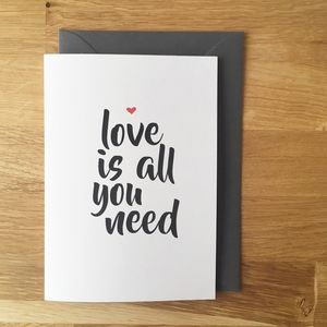 Love Is All You Need Card