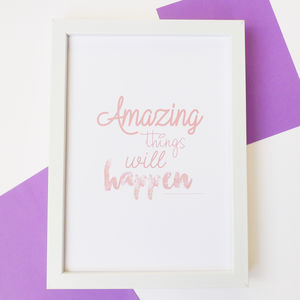 'Amazing Things Will Happen' Typography Print - posters & prints