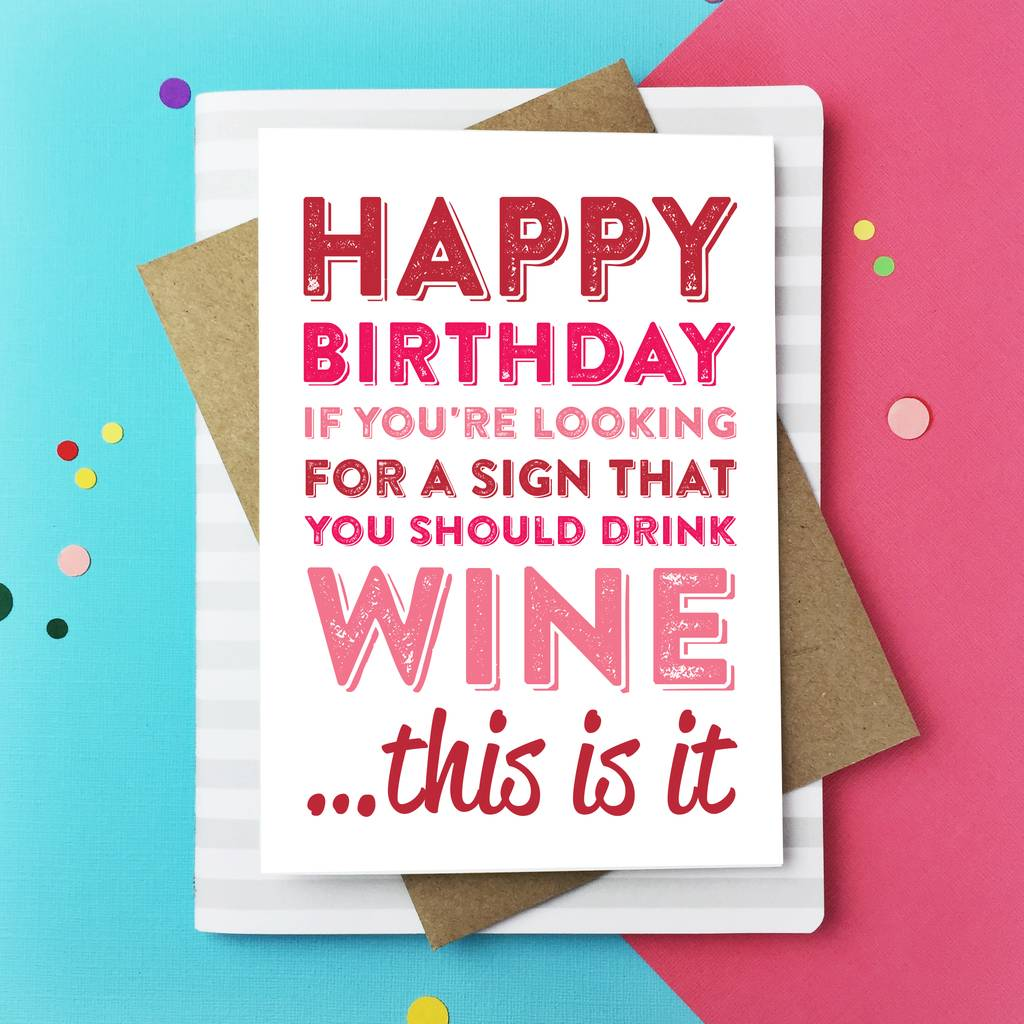Happy Birthday If Youre Looking For Wine Card