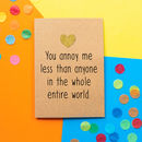 'Annoy Me Less' Funny Valentine's Day Card