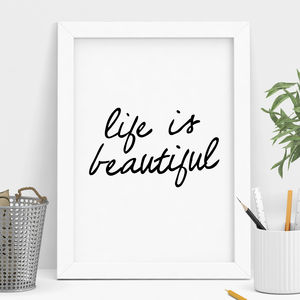 'Life Is Beautiful' Motivational Typography Print - summer home