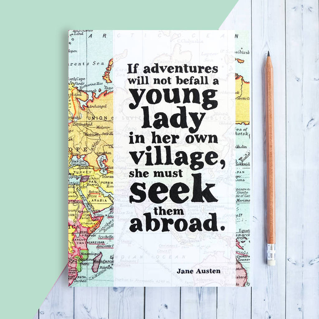 Quotes Journal Jane Austen 'adventure' Quote Travel Journalbookishly
