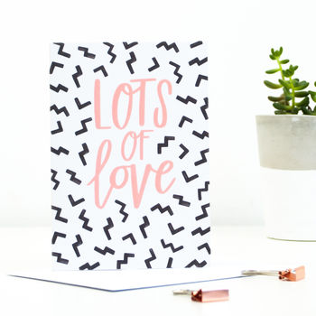 'Lots Of Love' Greetings Card