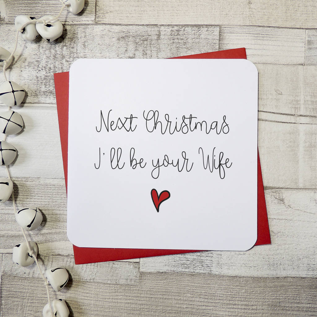 Next Christmas I'll Be Your Wife Script Card By Parsy Card