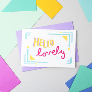'Hello Lovely!' Card