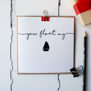 You Float My Boat Card - engagement cards