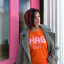 Hag Slogan T Shirt For Glorious Older Women