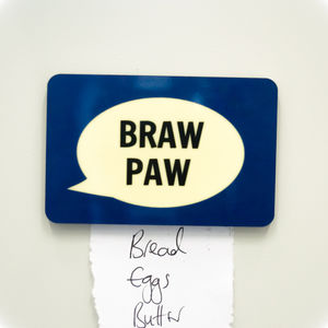 'Braw Paw' Fridge Magnet - kitchen accessories