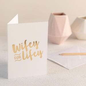 'Wifey For Lifey' Card