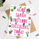 Personalised 'Aloe Gorgeous' Succulent Cactus Card