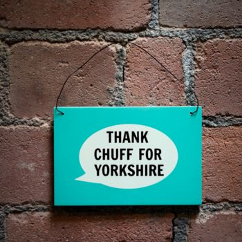 'Thank Chuff For Yorkshire' Plaque