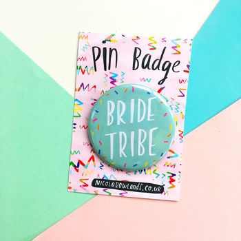 Bride Tribe Pin Badge