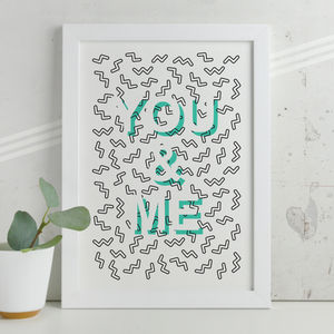 'You And Me' Modern Memphis Inspired Print - new in prints & art