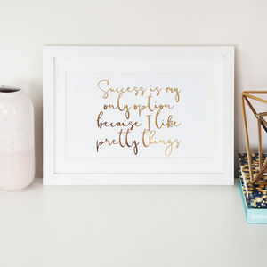 'Success Is My Only Option' Foil Wall Art Print