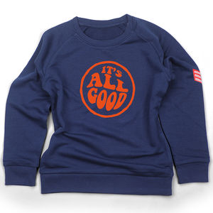 It's All Good Sweatshirt - clothing