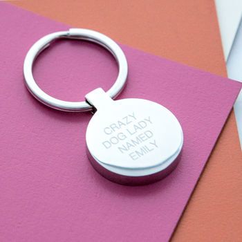Personalised Crazy Dog Lady Pet Lovers Keyring