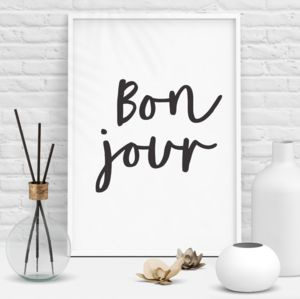 'Bonjour' Black And White Typography Print