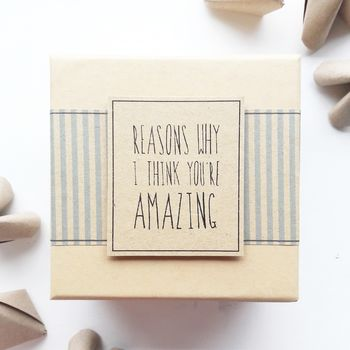Origami 'Reasons Why I Think You're Amazing' Gift Box