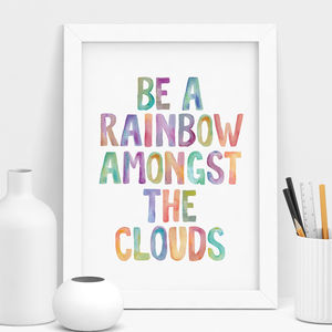 'Be A Rainbow' Typography Print - posters & prints