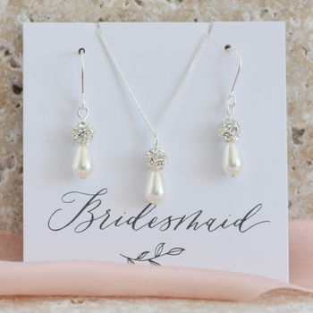 Bridesmaid Teardrop Pearl And Crystal Jewellery Set