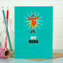 Funny Card For Him 'My Hero'