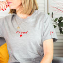 Embroidered Proud Personalised T Shirt