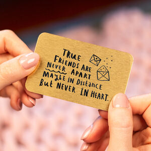 'True Friends Are Never Apart' Keepsake Wallet Card