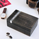 Personalised Watch or Cufflink Box in Grainy Old Wood Finish
