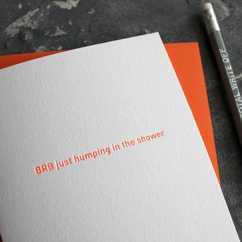 'Brb Just Humping In The Shower' Typo Neon Foil Card