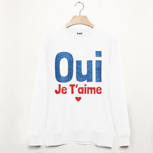 I Love You Je T'aime Women's Slogan Sweatshirt