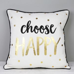 'Choose Happy' Metallic Monochrome Cushion
