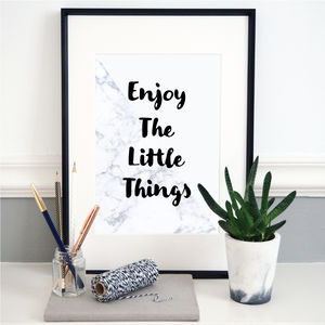 'Enjoy The Little Things' Monochrome Typography Print