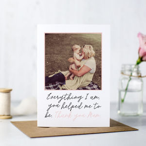 'All That I Am' Personalised Mothers Day Card