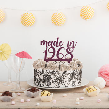 Made In Year Cake Topper Party