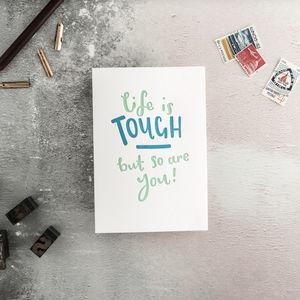 Life Is Tough But So Are You Letterpress Card - shop by category