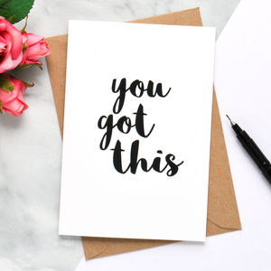 'You Got This' Card - good luck cards