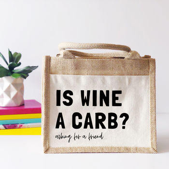 'Is Wine A Carb' Jute Tote Bag