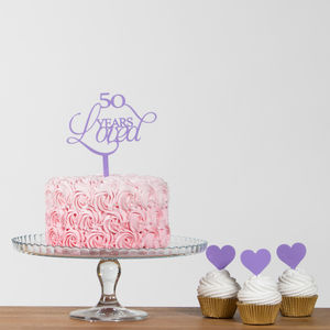 50 Years Loved Acrylic Party Cake Topper